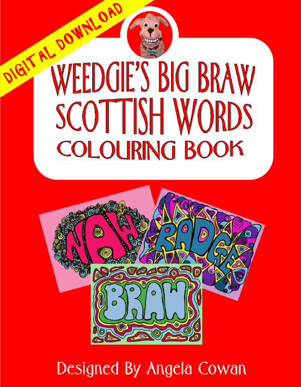 Weedgie The Dug's Scottish Colouring Book
